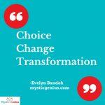 MOTD 1/8/15: Choice. Change. Transformation