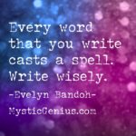 Mystic Genius Moment: Words Cast Spells